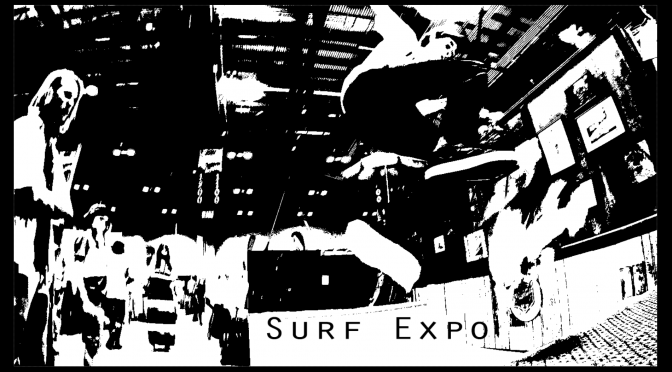Surf Expo: Summer 2016
