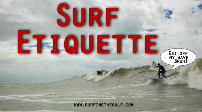 Surf Etiquette Basics